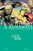 Civil War Young Avengers and Runaways Vol 1 3