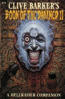 Clive Barker's Book of the Damned: A Hellraiser Companion Vol 1 2