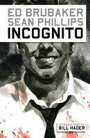 Incognito TPB Vol 1 1