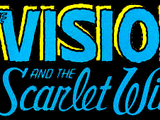 Vision and the Scarlet Witch Vol 2