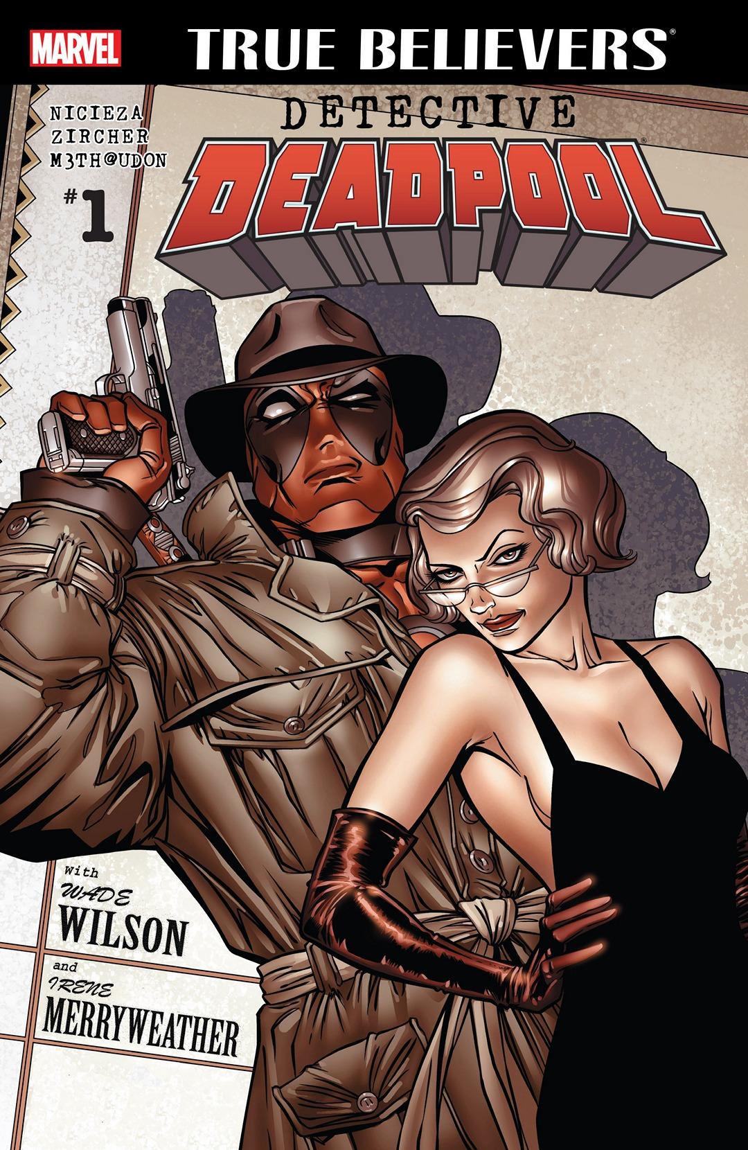 True Believers: Detective Deadpool Vol 1 1