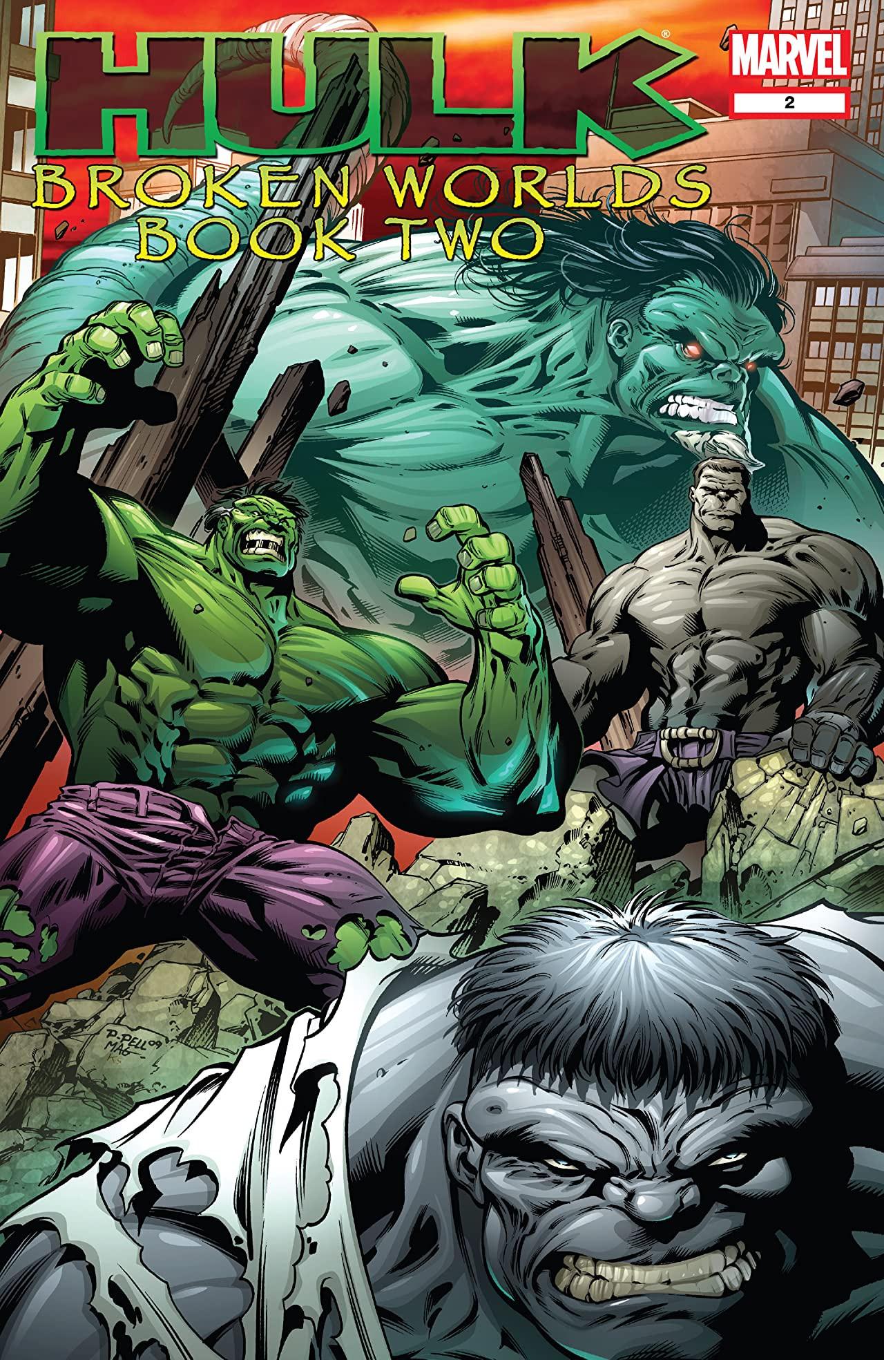 Hulk: Broken Worlds Vol 1 2