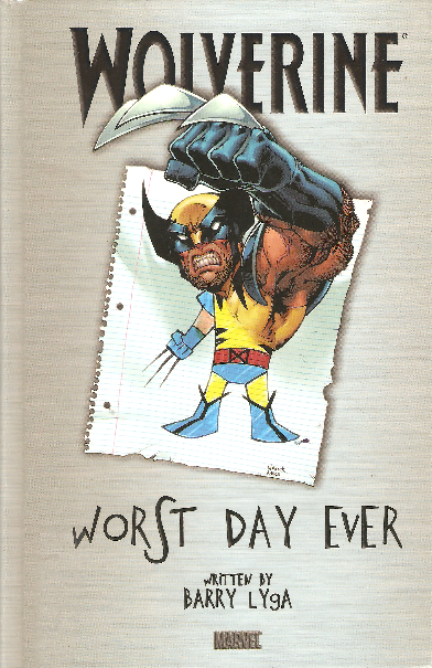Wolverine: Worst Day Ever (novel)
