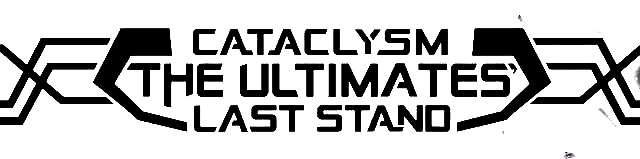 Cataclysm: The Ultimates' Last Stand Vol 1