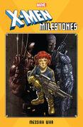 X-Men Milestones Messiah War Vol 1 1