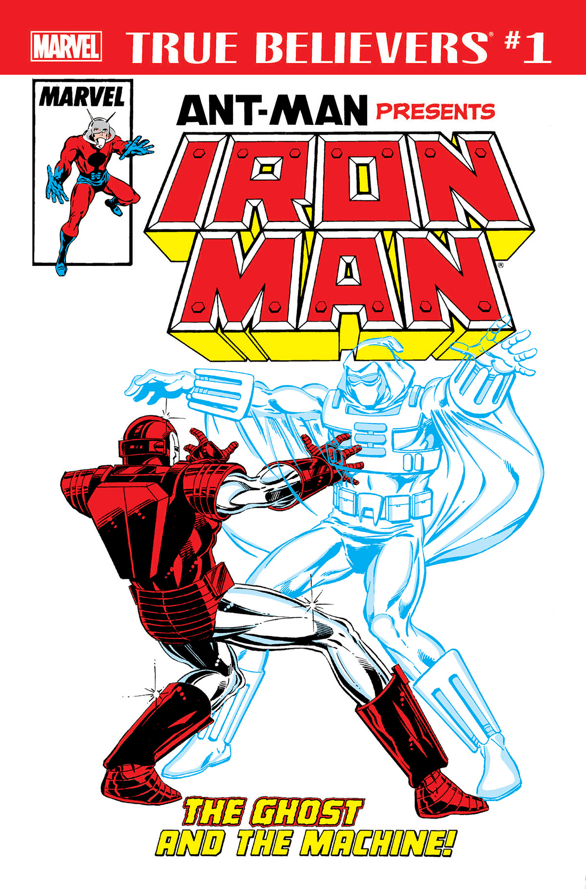 True Believers: Ant-Man Presents Iron Man - The Ghost and the Machine Vol 1