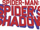Spider-Man: Spider's Shadow Vol 1