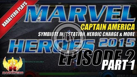 WTFast & Marvel Heroes 2015 Captain America E2P1 Symbiote Infestation, Heroic Charge & More