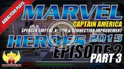 WTFast & Marvel Heroes 2015 Captain America E2P3 Spencer Smythe, Venom & Connection Improvement