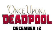 Once Upon A Deadpool Logo