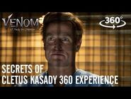 VENOM- LET THERE BE CARNAGE – Secrets of Cletus Kasady 360 Experience