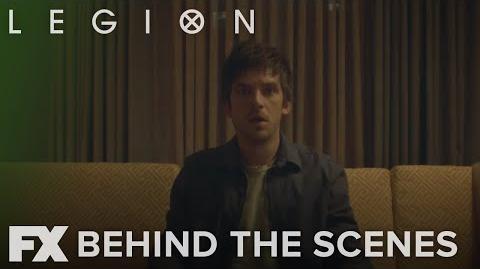 Legion Inside Season 2 Experiencing Legion FX