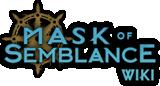 Mask Of Semblance Wiki