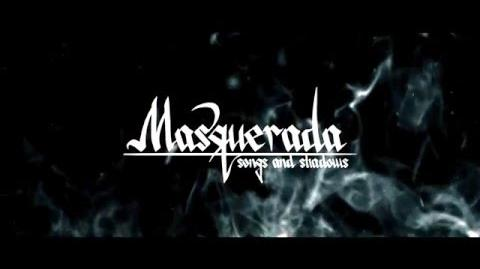 Masquerada Songs and Shadows - Another Teaser