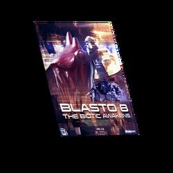 An alternate-galaxy version of Blasto 8