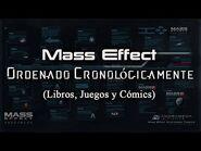 Mass Effect ordenado Cronológicamente (Juegos, Libros y Cómics)