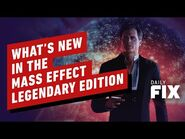 What's New in the Mass Effect Legendary Edition - IGN Daily Fix