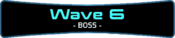 Wave 6 - Boss.png