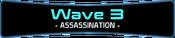 Wave 3 - Assassination.png
