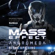 Mass Effect Andromeda - Nexus Uprising - Audio Book.png