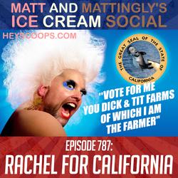 787: Rachel For California