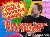 829: Paul's Surprise Show