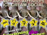 802: Sweetening The Audience