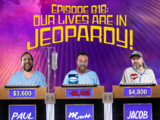 816: Our Lives In Jeopardy