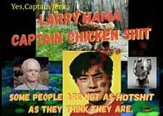 Copy of Larry Bama Captain Chicken shit- 1h