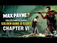 Max Payne 3 - Collectables Guide - Chapter 6 -Golden Guns & Clues-