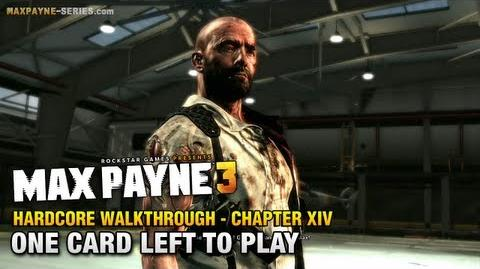 Max Payne 3 Hardcore Walkthrough - Chapter 14 - One Card Left to Play