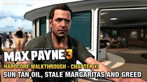 Max Payne 3 - Hardcore Walkthrough - Chapter 11 - Sun Tan Oil, Stale Margaritas and Greed