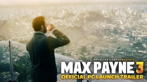 Max_Payne_3_-_Official_PC_Launch_Trailer