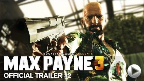 Max Payne 3 - Official Trailer 2