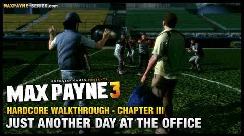 Max Payne 3 - Hardcore Walkthrough - Chapter 3 - Just Another Day at the Office