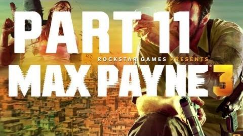 Max Payne 3 - Walkthrough Gameplay Part 11 Chapter 11 - Sun Tan Oil, Stale Margaritas And Greed