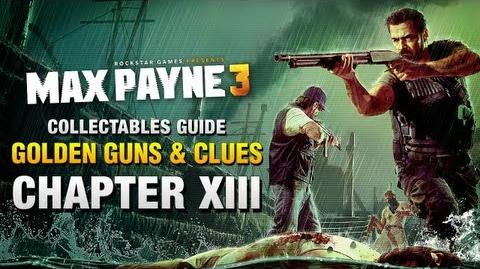 Max Payne 3 - Collectables Guide - Chapter 13 Golden Guns & Clues