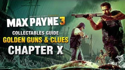 Max Payne 3 - Collectables Guide - Chapter 10 Golden Guns & Clues
