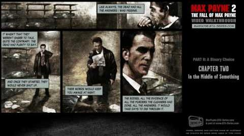 Max Payne 2 - A Binary Choice - In the Middle of Something (HD)