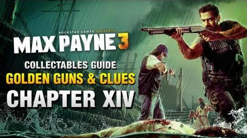 Max Payne 3 - Collectables Guide - Chapter 14 Golden Guns & Clues