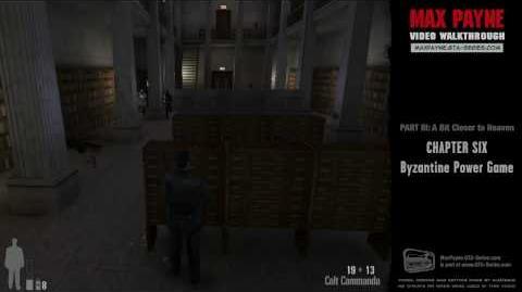 Max Payne - A Bit Closer to Heaven - Byzantine Power Game (HD)