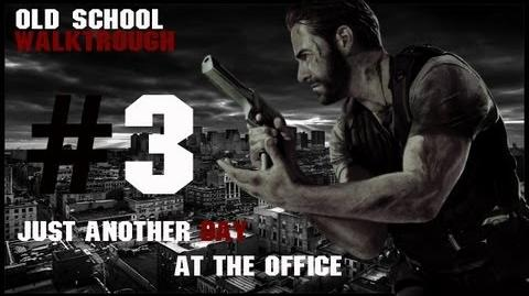 Max Payne 3 Just Another Day At The Office Old School Walktrough Part. 3