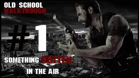 Max Payne 3 Something Rotten In The Air Old School Walktrough Part