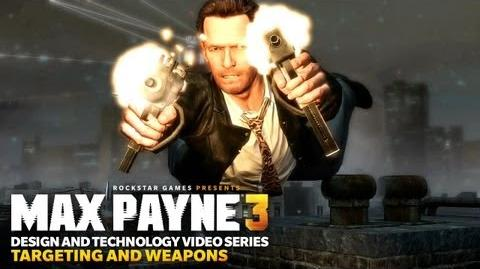 Max Payne 3 Design and Technology Series Targeting and Weapons
