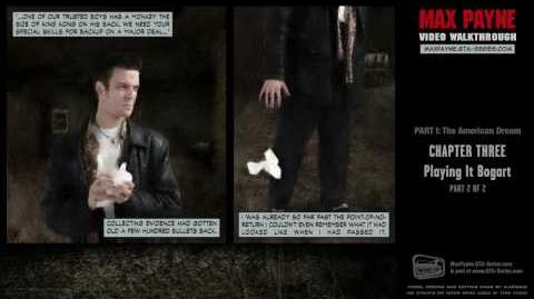 Max Payne - The American Dream - Playing it Bogart 2 2 (HD)