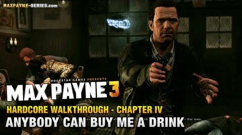 Max_Payne_3_-_Hardcore_Walkthrough_-_Chapter_4_-_Anybody_Can_Buy_Me_a_Drink