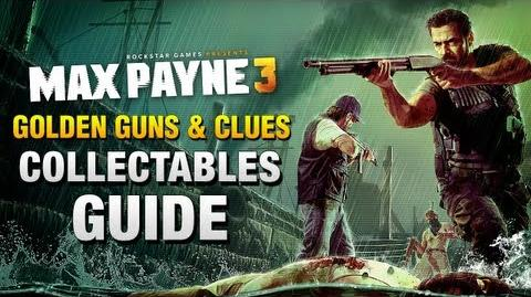 Max_Payne_3_-_Collectables_Guide_Golden_Guns_&_Clues