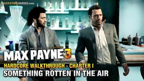 Max Payne 3 - Hardcore Walkthrough - Intro & Chapter 1 - Something Rotten in the Air