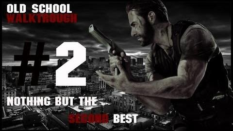 Max Payne 3 Nothing But The Second Best Old School Walktrough Part