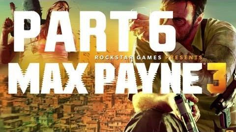 Max_Payne_3_-_Walkthrough_Gameplay_-_Part_6_Chapter_6_-_A_Dame,_A_Dork,_And_A_Drunk
